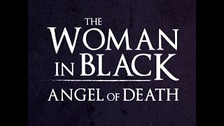 The Woman in Black: Angel of Death - Offical Trailer [HD]