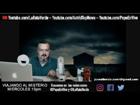 VIAJANDO AL MISTERIO (Relatos de misterio) Miércoles 10pm   Pepe En Vivo