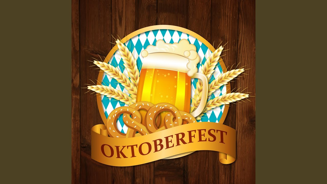 Oktoberfest Lieder