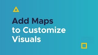 Add Maps to Customize Visuals