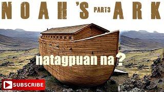 TOTOO BA Ang NOAH'S ARK? (PART3)