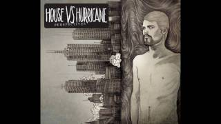 Watch House Vs Hurricane So They Say video