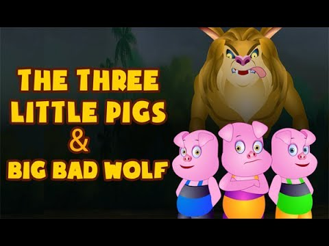The Three Little Pigs & The Big Bad Wolf | तीन छोटे सूअर और बड़ा बुरा भेड़िया | Full Story
