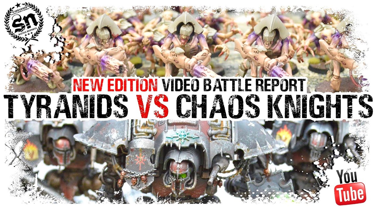 *9TH EDITION* Tyranids vs Chaos Knights - Warhammer 40k Battle Report