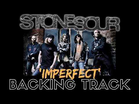 Stone Sour - 'Imperfect' [Guitar Backing Track]