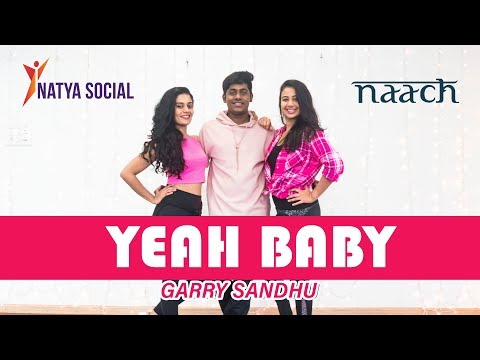 Yeah Baby - Garry Sandhu | Natya Social | Team Naach