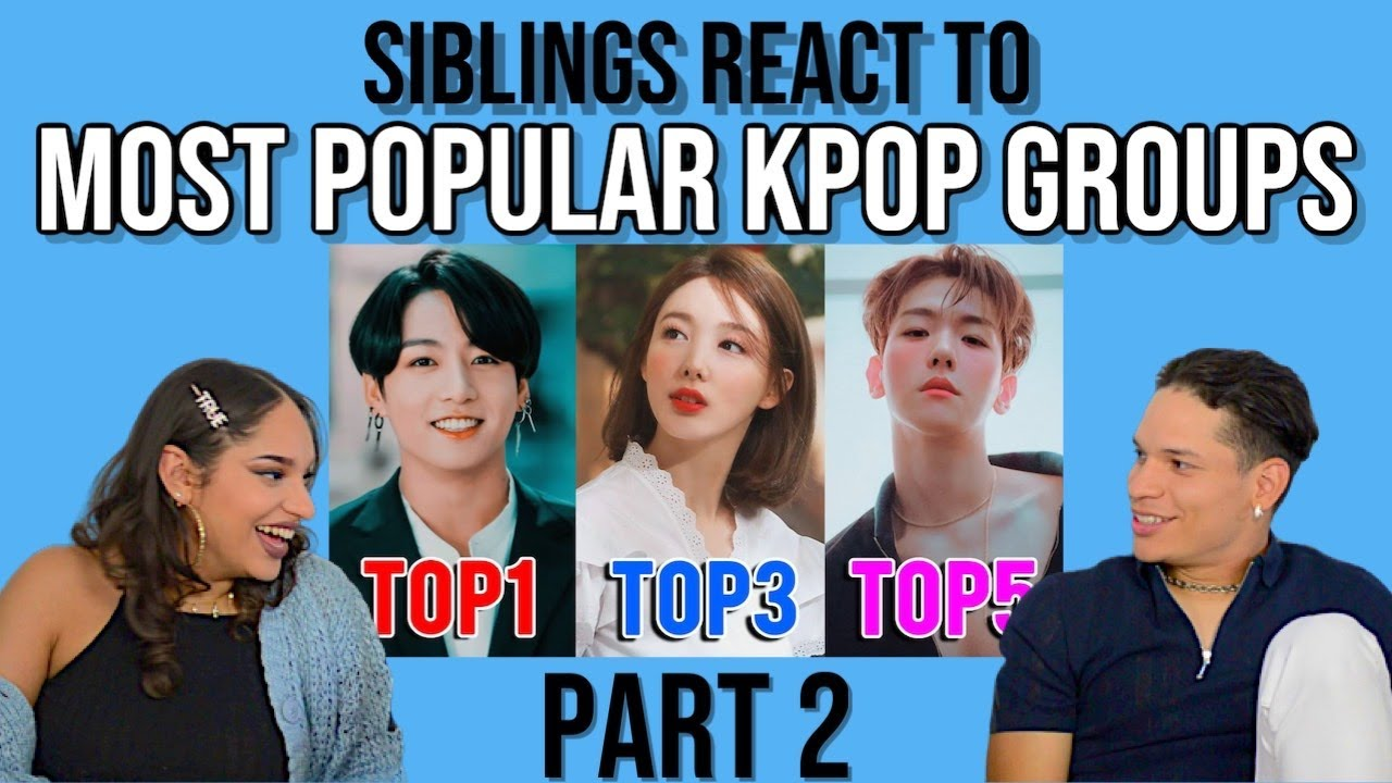 Siblings react to MOST POPULAR KPOP GROUPS of 2020!! part 2 | REACTION