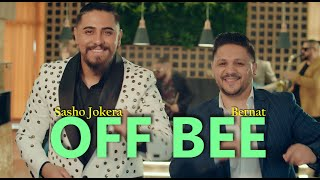 SASHO JOKERA & BERNAT  - OFF BEE 2021