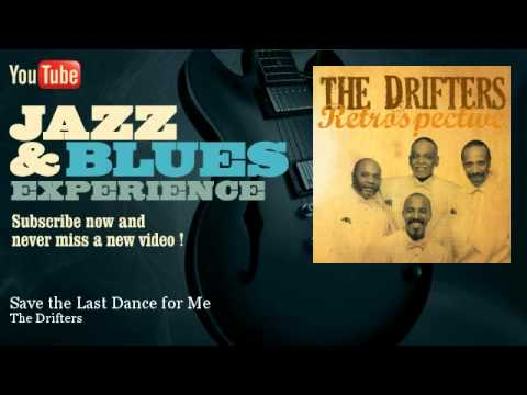 The Drifters - Save the Last Dance for Me mp3