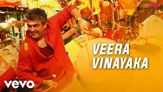 Vedalam - Veera Vinayaka Lyric | Ajith Kumar, Shruti Haasan | Anirudh