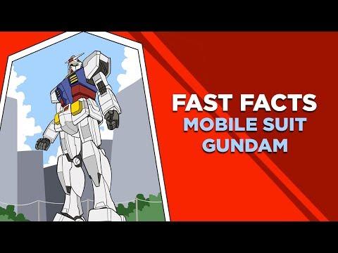 GUNDAM Fast Facts!