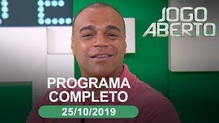 Jogo Aberto - 25/10/2019 - Programa completo
