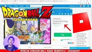 ROBLOX DRAGON BALL RAGE REBIRTH 2 IN ENGLISH WITH WILLTHESHOOTER Guide, Secrets, Level up easy