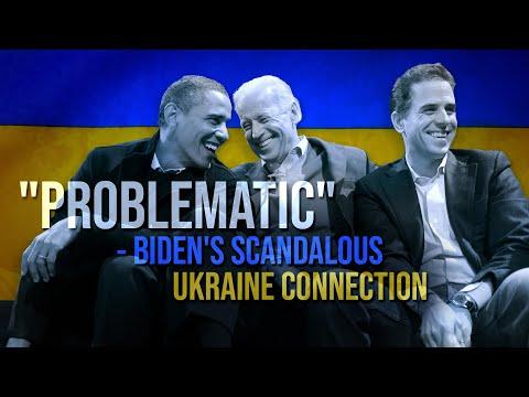 """""""Problematic"""" - Biden's Scandalous Ukraine Connections"""