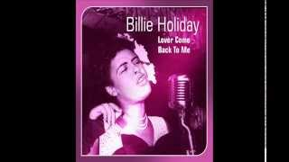 "Billie Holiday - "" Lover Come Back To Me "" (1944)"