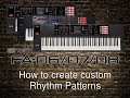 Roland - FA-06/07/08 - How to create custom Rhythm Patterns