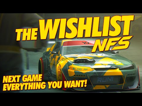 NEED FOR SPEED 2021 THE OFFICIAL WISHLIST!