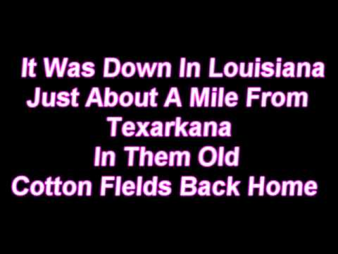 Creedence Clearwater Revival - Cotton Fields Lyrics