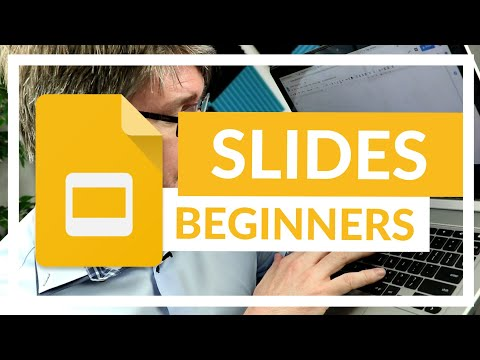 Google Slides The Complete Beginners Overview