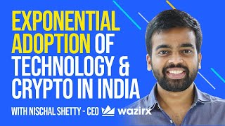 Exponential Adoption Of Technology & Crypto In India