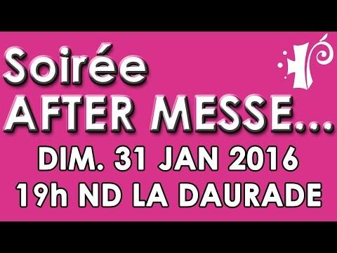 Soirée AFTER MESSE 31 JAN 2016 (Teaser)