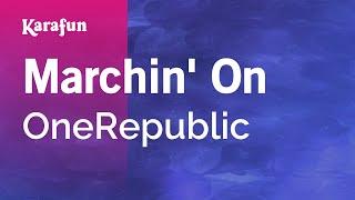 Karaoke Marchin' On - OneRepublic *