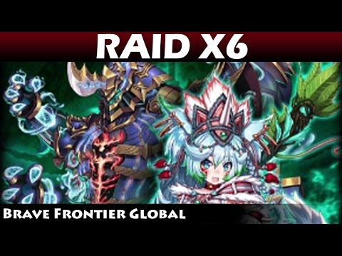 Raid X6 - Raid Class 6 New Quests (Brave Frontier Global)