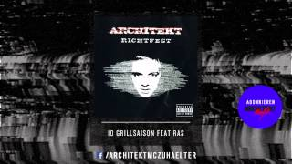 Architekt - 10 - Grillsaison feat Rasputin - Richtfest 2005 [RE-UPLOAD]