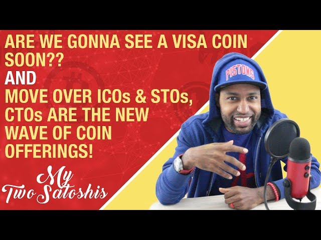 Are We to See a Visa Coin Soon? | First It Was ICOs, STOs & Now CTOs Are The New Coin Offerings