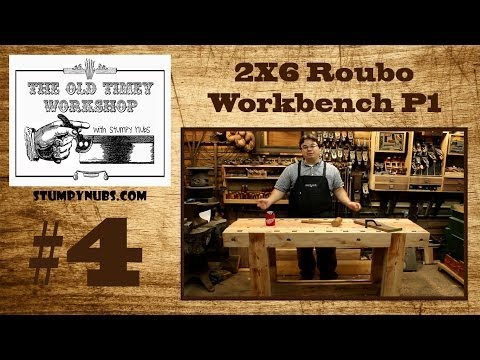 2X6 Andre Roubo Workbench- Old-Timey Woodworking with Stumpy Nubs #4