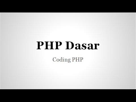 Tutorial PHP Pemula konsep program, variabel, dan fungsi dasar