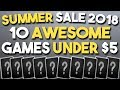 STEAM SUMMER SALE 2018 - 10 AWESOME Games UNDER $5!