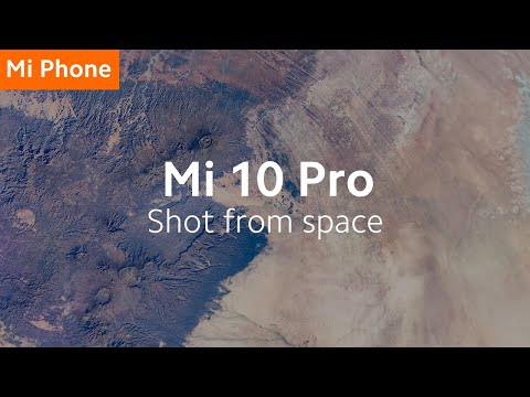 Mi 10 Pro: See Our Mother Earth from a Different Angle