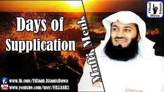 Days of Supplication | Mufti Ismail Menk 2015 Sep 18