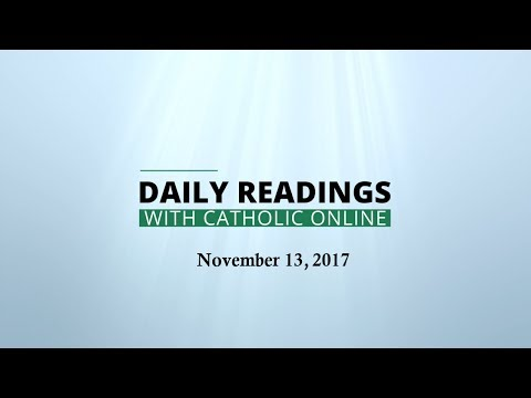 Daily Reading for Monday, November 13th, 2017 HD