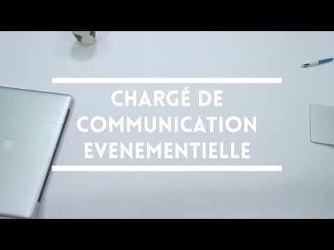 Les Métiers De La Com : Chargé De Communication événementielle