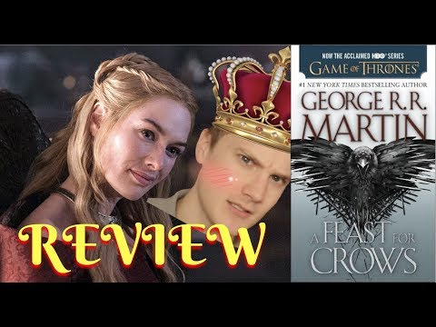 A Feast For Crows - By George R. R. Martin (Book Review)