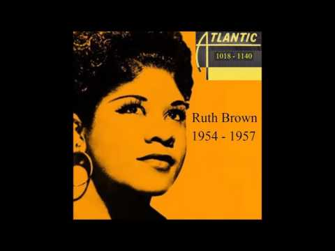 Ruth Brown - Atlantic 45 RPM Records - 1954 -1957