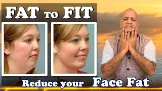 Face Fat to Fit in just Simple Exercise and Diet | Healthy Yoga by Parasmal Dugad
