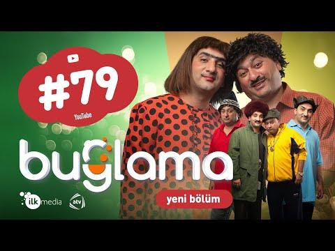 """""""Buğlama"""" #79 Yeni (23.01.2021)"""