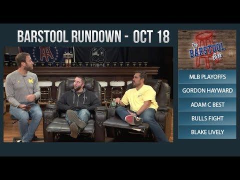 Barstool Rundown - October 18, 2017