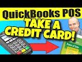QuickBooks POS: Take Credit Card Payment