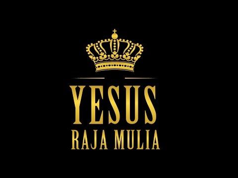 YESUS RAJA MULIA by LGLP