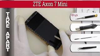 How to disassemble 📱 ZTE Axon 7 Mini (B2017G) Take apart  Tutorial thumbnail