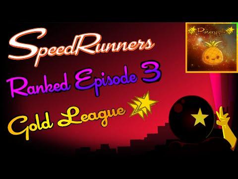 SpeedRunners - Ranked Episode 3 [Amazing Pineapple]
