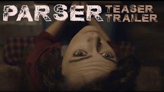 PARSER - You Can Never Stop   HORROR TEASER   Amanda Troop