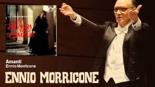Ennio Morricone - Amanti - La Storia Vera Della Signora Delle Camelie (1981)