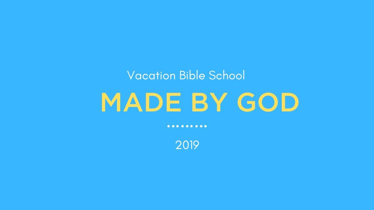 Vacation Bible School 2019 - Seventh-day Adventist Church