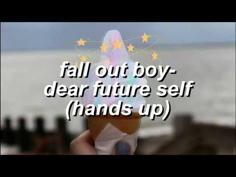 fall out boy - dear future self (hands up) [lyrics] ft. wyclef jean Mp3