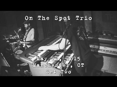 On The Spot Trio: 2015-05-22 - The Main Pub; Manchester, CT (Set 2) [4K]